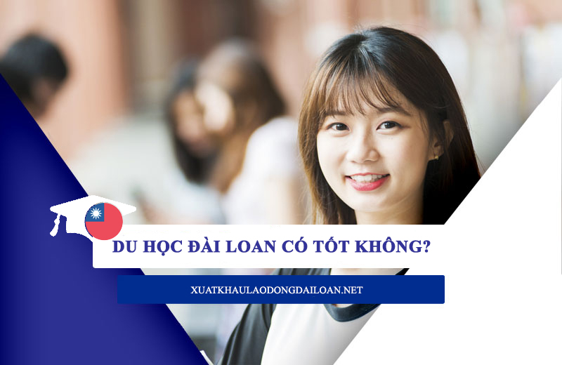 du hoc dai loan co tot khong