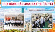 Cập nhật các đơn hàng đi Đài Loan bay trước tết lương cao
